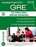 GRE Text Completion & Sentence Equivalence (Manhattan Prep GRE Strategy Guides) offers