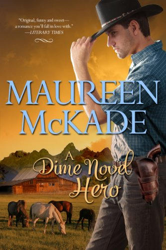 A Dime Novel Hero by [McKade, Maureen ]