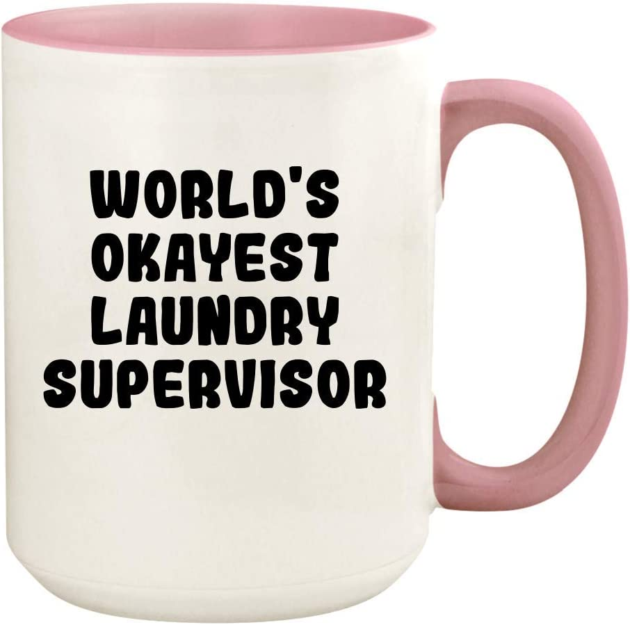 World's Okayest Laundry Supervisor - 15oz Ceramic Colored Handle and Inside Coffee Mug Cup, Pink