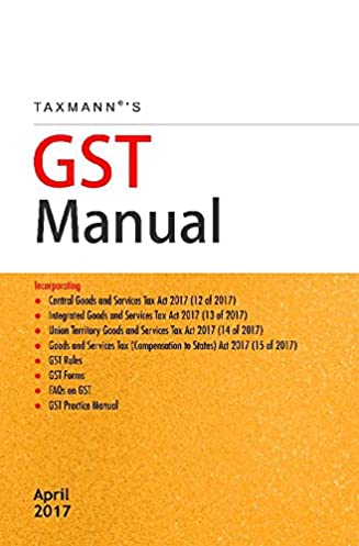 buy gst manual april 2017 edition book online at low prices in rh amazon in