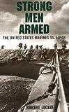 Strong Men Armed, Robert Leckie, 0306807858