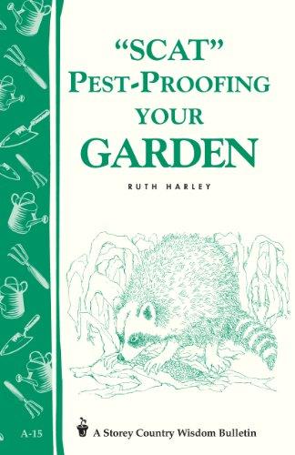 Groundhogs Garden - Pest-Proofing Your Garden: Storey's Country Wisdom Bulletin A-15 (Storey Country Wisdom Bulletin)