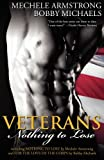 Veterans, Mechele Armstrong and Bobby Michaels, 1596326751