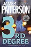 3rd Degree, James Patterson and Andrew Gross, 0446696641