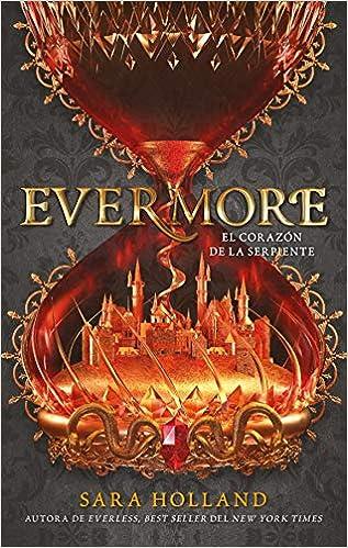 Evermore_El corazón de la serpiente - Bilogía Everless 02, Sara Holland 51AooYie8eL._SX315_BO1,204,203,200_