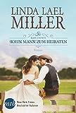 Bliss County - (K)ein Mann zum Heiraten (New York Times Bestseller Autoren: Romance)