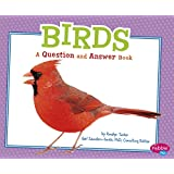 Birds: A Question and Answer Book