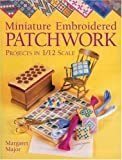 Miniature Embroidered Patchwork