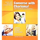 Converse with Charisma!: How to Talk to Anyone and Enjoy Networking (Made for Success Collection) (Made for Success Collections)