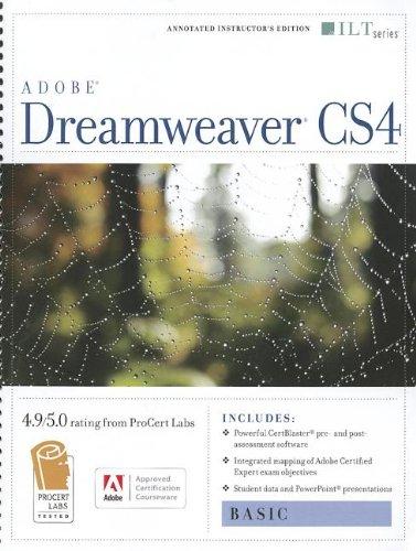Dreamweaver Cs4: Basic, Ace Edition + Certblaster (ILT)