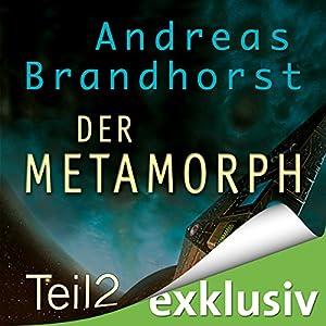 Metamorph 2 (Das Kantaki-Universum 4) Hörbuch