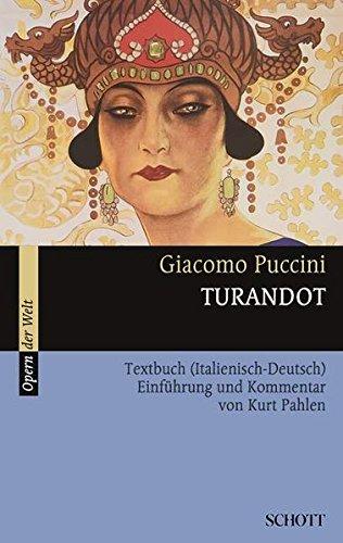 Turandot  Einführung Und Kommentar. Textbuch Libretto.  Opern Der Welt