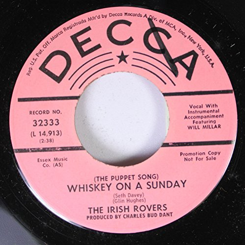 The Irish Rovers 45 RPM Whiskey On a Sunday / The Orange and the Green ()