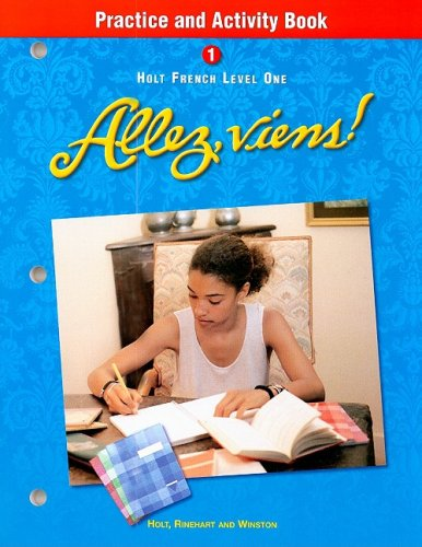 Holt Allez, viens!: Practice and Activity Book Level 1