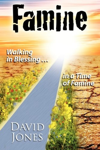 famine-walking-in-blessing-in-a-time-of-famine