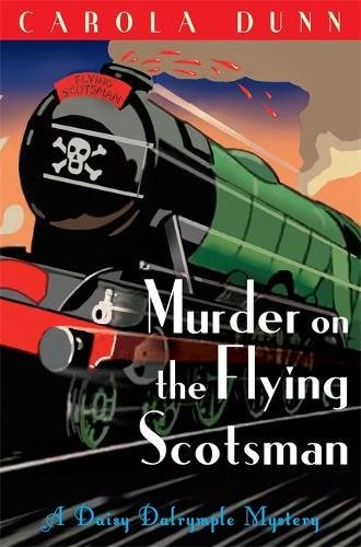 Murder on the Flying Scotsman (Daisy Dalrymple, Band 4)