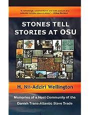 Stones Tell Stories at Osu: Memories of a Host Community of the Danish Transatlantic Slave Trade