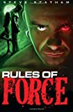 Rules of Force, Steve Statham, 146793514X