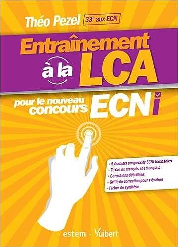 f5812f49dc960 Amazon.fr - Entraînement à la LCA pour le nouveau concours ECNi ...