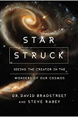 Star Struck: Seeing the Creator in the Wonders of Our Cosmos Paperback