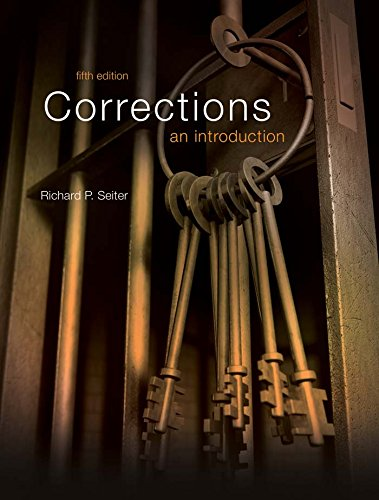 seiter r 2011 corrections an introduction Prisoners with special needs treatment outside of the normal approach to corrections (seiter, 2011) rp (2011) corrections: an introduction.