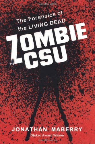 Zombie CSU: The Forensics of the Living Dead for $<!--$11.82-->