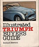 Illustrated Triumph Buyer's Guide, Newton, Richard, 0879381752