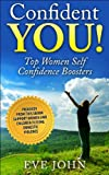 Confident You! Top Self Confidence Boosters for Women