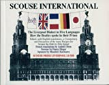 Scouse International: The Liverpool Dialect in Five Languages by Fritz Spiegl front cover
