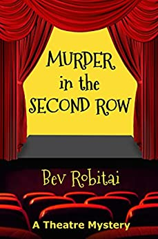 Murder in the Second Row by [Robitai, Bev]