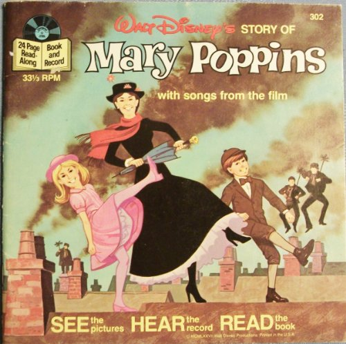 Walt Disney's Story Of Mary Poppins 24-Page Read-Along Book and Record with Songs from the Film, #302
