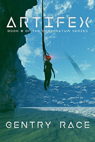 ARTIFEX: Book 0 of The Cyberratum Series (Spanish Edition)
