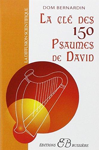 La Cle des 150 psaumes de David  [Dom Bernardin] (Tapa Blanda)