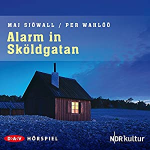 Alarm in Sköldgatan (Kommissar Martin Beck 5) Hörspiel