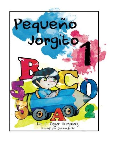 Pequeno Jorgito 1 (Spanish Edition)