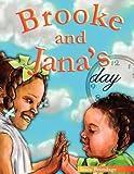 Brooke and Jana's Day, Stacy Brundage, 1434369196