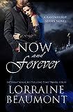 NOW AND FOREVER (Time Travel Romance): Book 5 (Ravenhurst Series)