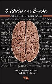 O cérebro e as emoções: A neurociência das relações humanas