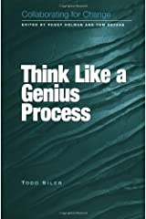 Collaborating for Change: Think Like a Genius Process
