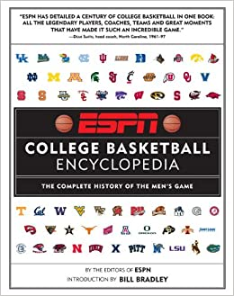 ESPN College Basketball Encyclopedia: The Complete History