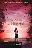 Chosen at Nightfall (A Shadow Falls Novel)