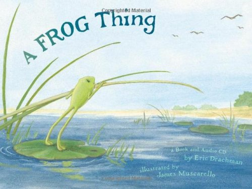 A Frog Thing (with Audio CD) by Kidwick Books