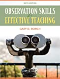 Observation Skills for Effective Teaching 6th Edition