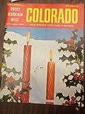 img - for COLORADO Rocky Mountain West (NM, UT, WY) Magazine. Vol V, No. 3. Nov-Dec 1969. book / textbook / text book