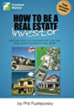 img - for How to be a Real Estate Investor book / textbook / text book