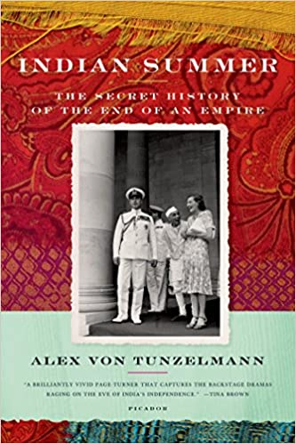 Indian Summer: The Secret History of the End of an Empire: Alex Von ...
