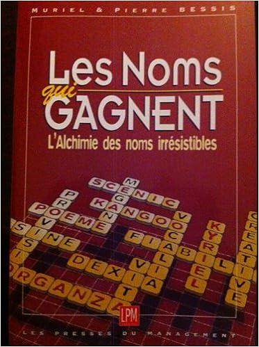 LES NOMS QUI GAGNENT. : L'Alchimie des Noms irrésistibles epub pdf