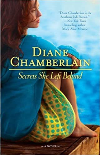 Image result for secrets she left behind diane chamberlain