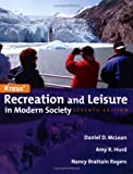 Kraus' Recreation and Leisure in Modern Society, McLean, Daniel D. and Hurd, Amy R., 0763740349