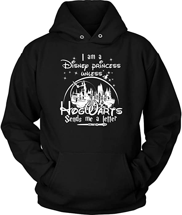 Amazon.com: I Am A Disney Princess Unless Hogwarts Send Me A Letter - Funny and Novelty Gift Hoodie Shirt for Harry Potter Fan Girls: Clothing